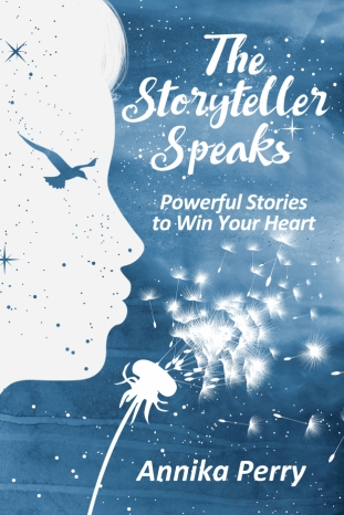 Blog Photo - Annika Perry The Storyteller Speaks - Cover